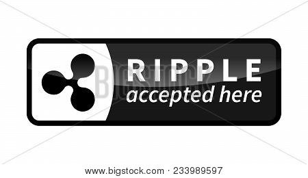 Ripple Accepted Here, Black Glossy Badge Isolated On White