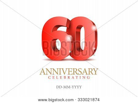 Anniversary 60. Red 3d Numbers. Poster Template For Celebrating 60th Anniversary Event Party. Vector