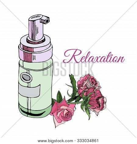 Composition With Cosmetic Bottle And Bouquet Of Rose Flowers Isolated On White Background. Hand Draw