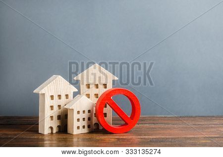 Apartment Buildings And Red Prohibition Symbol No. Unavailable And Expensive Housing. Lack Of Living