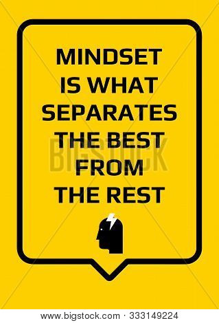 Motivational Poster. Mindset Is What Separates The Best From The Rest. Home Decor For Good Self-este