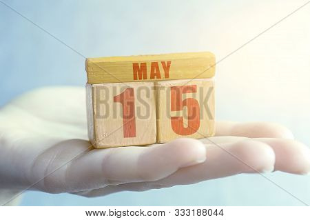 May 15th. Day 15 Of Month, Handmade Wood Cube With Date Month And Day On Female Palm Spring Month, D