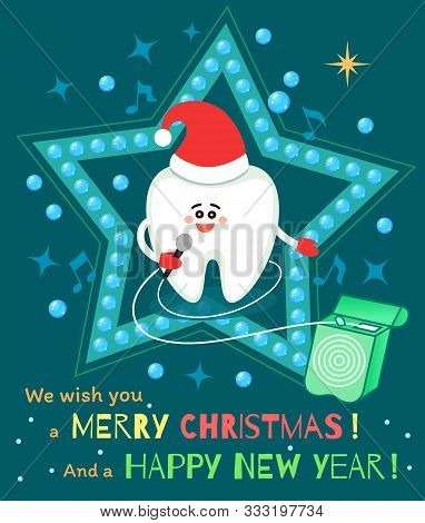 Singing Cartoon Tooth In Santa Hat With Dental Floss. Merry Christmas And Happy New Year! Greeting C