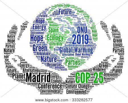 Cop 25 In Madrid, Spain Word Cloud Illustration