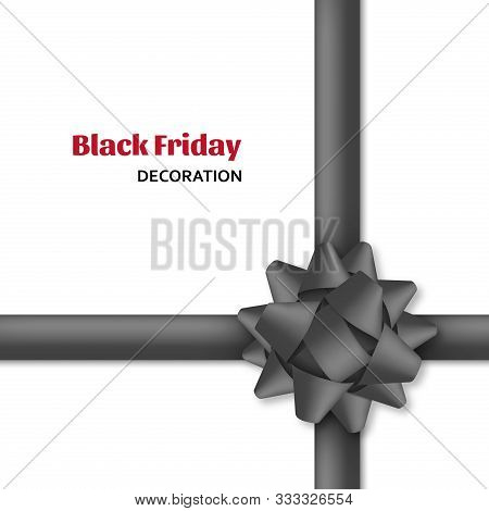 Decorative Black Bow With Dark Ribbons. Gift Box Wrapping And Black Friday Decoration