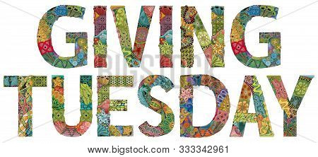 Words With Giving Tuesday. Vector Decorative Zentangle Object