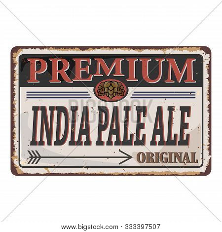 Ipa Or India Pale Ale Badge Or Label. Craft Beer Vector Design Features Wheat Or Barley Wreath And H