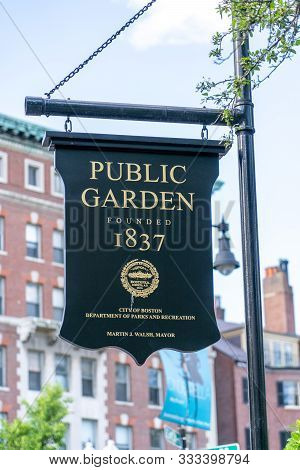 Boston, Us - June 3,2019 : The Sign Of Boston Public Garden, Founded In 1837