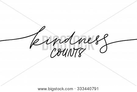 Kindness Counts Hand Written Monocolor Lettering. Handwritten Motivational Phrase Isolated Line Vect