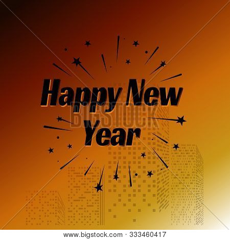 Happy New Year Letter Modern Style Background. January 1 Holiday Background With Building And Splash