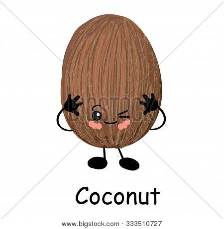 Cute Happy Cartoon Coconut With A Cheesy Grin And Its Tongue Protruding And Arms With A Second Plain