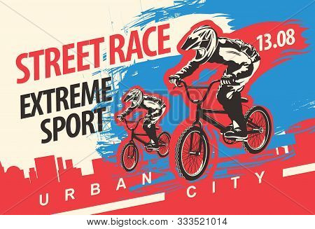 Vector Banner Or Flyer With Cyclists On The Bikes And Words Street Race, Extreme Sport On The Urban