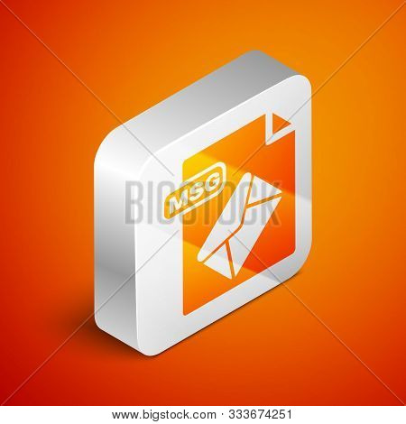 Isometric Msg File Document. Download Msg Button Icon Isolated On Orange Background. Msg File Symbol