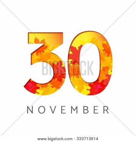 30 Th Of November Calendar Numbers. 30 Years Old Autumn Logotype. Anniversary Digits With Leaves. Is