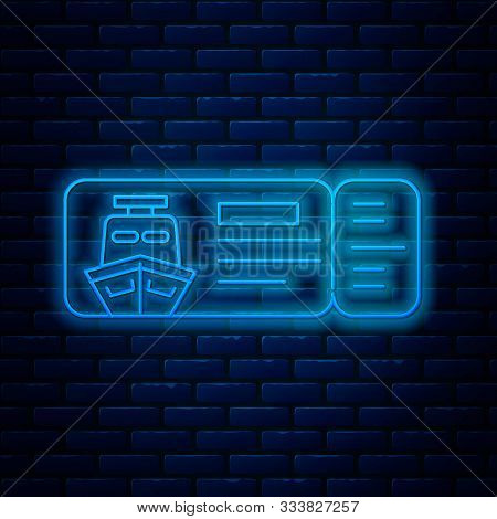 Glowing Neon Line Cruise Ticket For Traveling By Ship Icon Isolated On Brick Wall Background. Travel