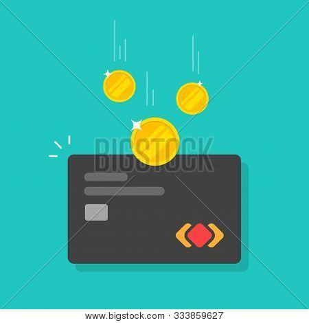 Money Refund Or Cashback Idea On Credit Card Vector Illustration, Flat Cartoon Debit Card With Elect