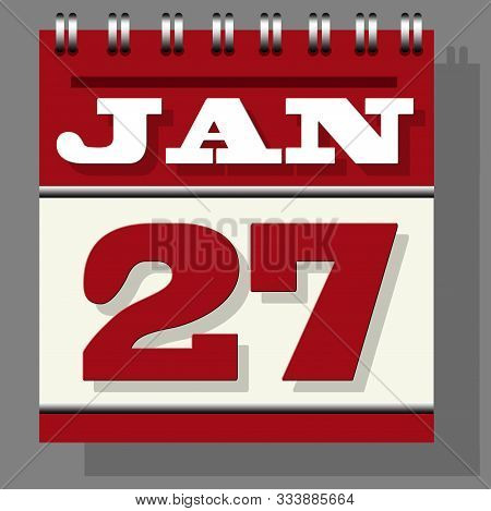 Red Or Maroon Colored Daily Leaf Calendar With The Open Page Of 27th January Isolated Grey Indicatio