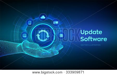 Update Icon In Robotic Hand. Upgrade Software Version Concept On Virtual Screen. Computer Program Up