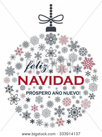 Christmas Bauble Vector With Snowflakes And Spanish Christmas Greetings On White Background. Transla
