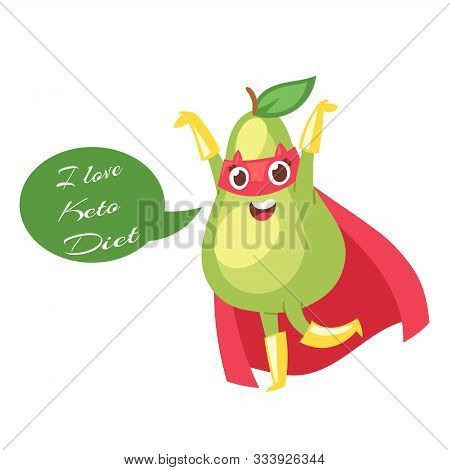 Keto Diet With Cartoon Cute Green Avocado In Red Saver Cloak Isolated On White Background. Ketogenic