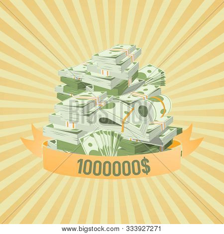 Pile Of Bundles With Money With Million Dollars Win Vector Illustration On Vintage Stripped Backgrou