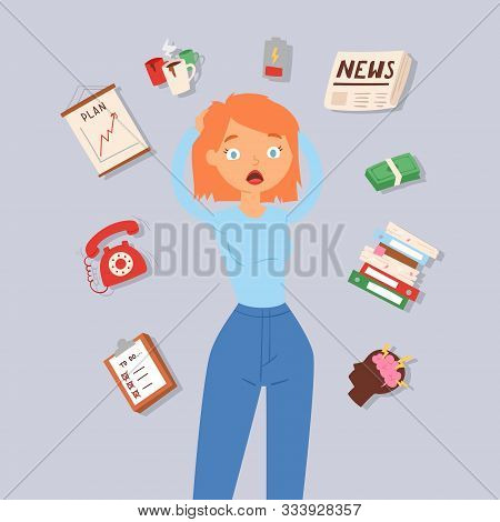 Woman In Stress And Panic Vector Illustration. Lady Surrounded By Calendar, Shedule, Brain Storm And