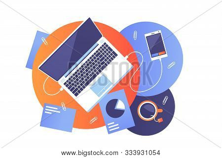 Desktop Of Modern Worker Vector Illustration. Top View On Workplace With Laptop, Documets, Cup Of Te