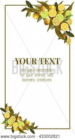 Border Of Lemon Branches. Vector Wreath For Lemonade Labels, Summer Designs, Summer Cafes, Summer Me