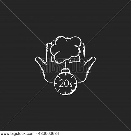 Scrub Hands For Twenty Seconds Chalk White Icon On Dark Background. Clearing Out Germs. Rubbing Hand
