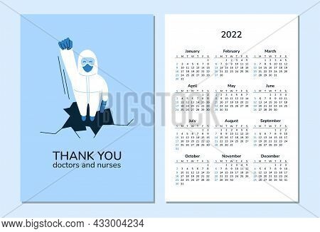 Vertical Calendar 2022. Doctors. Happy New Year. Week Starts On Sunday. Health And Healthcare. Prote