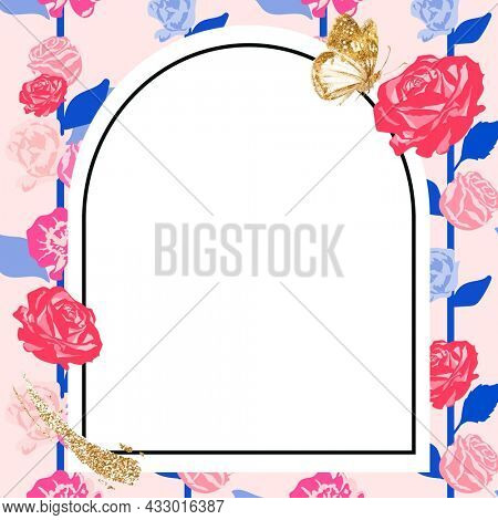 Feminine floral arched frame with pink roses on white background