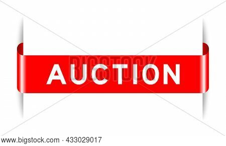 Red Color Inserted Label Banner With Word Auction On White Background