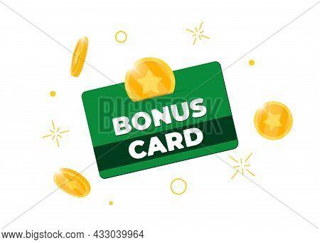 Loyalty Program Bonus Green Card. Purchase Percent Return Customer Service Business Sign. Earn Point