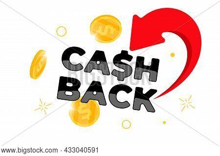 Cashback Loyalty Program Banner Concept. Returned Falling Coins To Bank Account Design Template. Ref