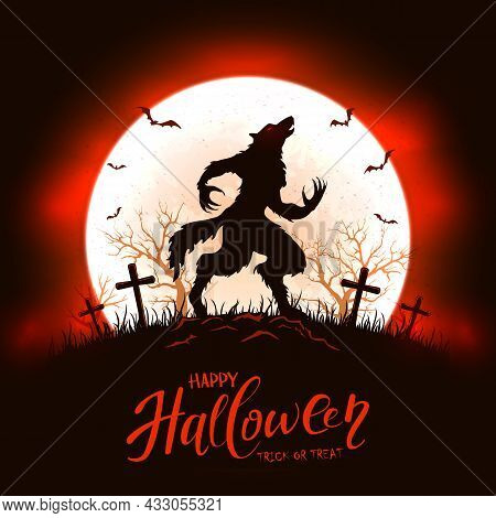 Moon Oh Red And Black Background With Lettering Happy Halloween And Scary Werewolf In Cemetery. Illu