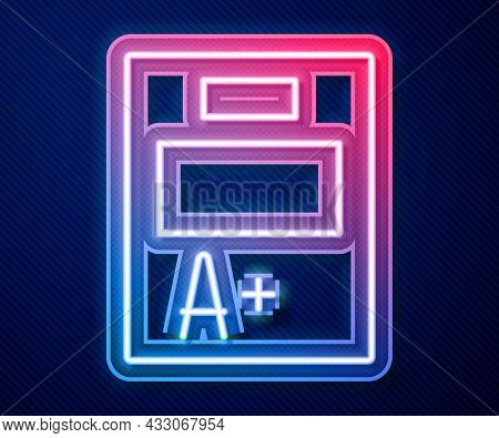 Glowing Neon Line Exam Sheet With A Plus Grade Icon Isolated On Blue Background. Test Paper, Exam, O