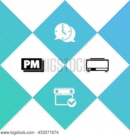 Set Clock Pm, Calendar With Check Mark, Speech Bubble And Digital Alarm Clock Icon. Vector