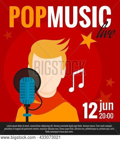 Pop Music Concert Promo Poster With Singer And Microphone Flat Vector Illustration