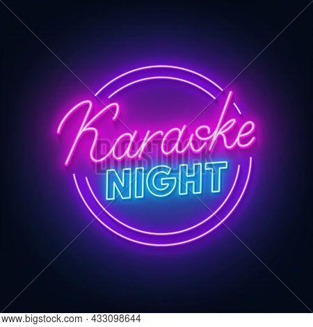 Karaoke Night Neon Sign On Dark Background.