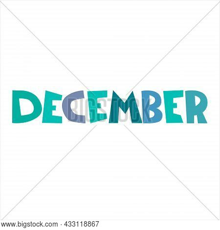 December. Monthly Logo. Hand-lettered Header In Form Of Curved Ribbon