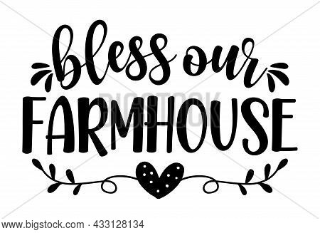 Bless Our Farmhouse - Happy Harvest Fall Festival Design For Markets, Restaurants, Flyers, Cards, In