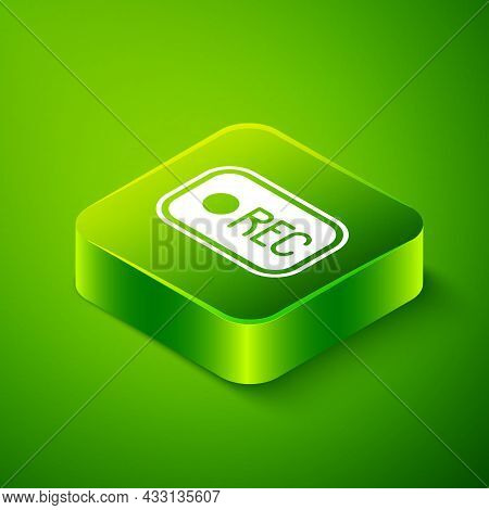 Isometric Record Button Icon Isolated On Green Background. Rec Button. Green Square Button. Vector