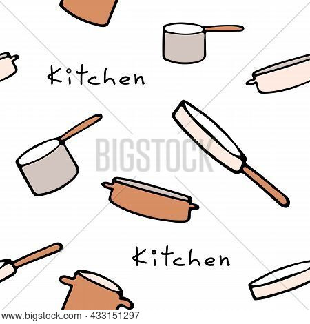 Pattern With Kitchen Utensils On A White Background And Lettering Kitchen. Frying Pan, Ladle, Saucep