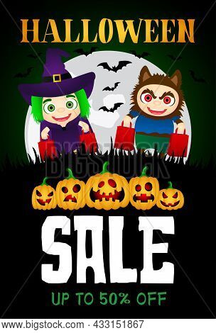Halloween Sale Poster With Funny Scary Pumpkins. Funny Kids In Halloween Costumes Witch And Werewolf