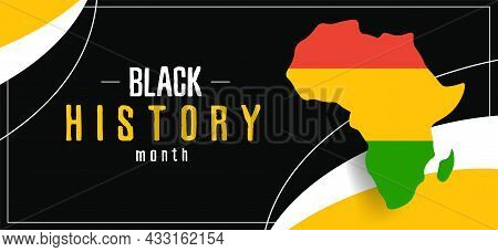 Banner Black History Month With A Map Of Africa. Abstract Poster With A Flag Symbol