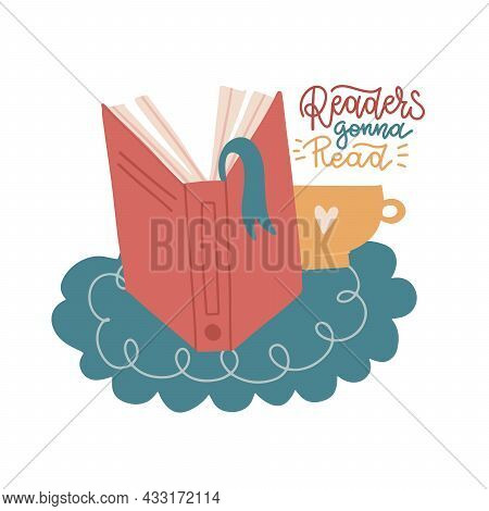 Open Book With A Cup Of Coffee. Book Spine With Bookmark. Flat Vector Illustration With Lettering Qu