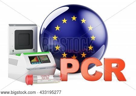 Pcr Test For Covid-19 In The European Union, Concept. Pcr Thermal Cycler With The Eu Flag, 3d Render