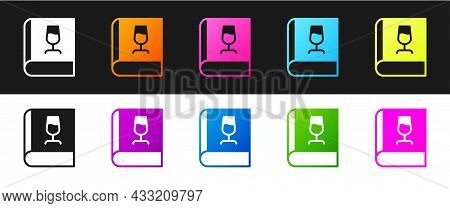 Set Book About Wine Icon Isolated On Black And White Background. Wine Glass Icon. Wineglass Sign. Ve