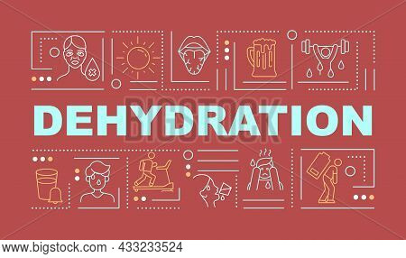 Dehydration Signs Word Concepts Banner. Water Loss Symptom And Prevention. Infographics With Linear
