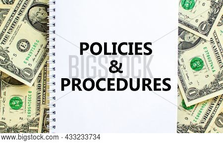 Policies And Procedures Symbol. Words 'policies And Procedures' On White Note. Beautiful Background